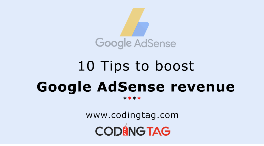 10 Tips to boost Google AdSense revenue
