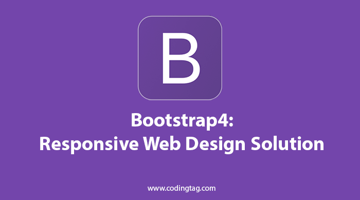 Bootstrap4: Responsive Web Design Solution