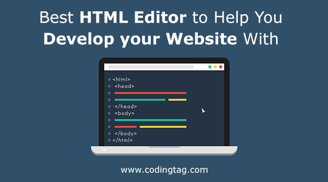 Best HTML Editor to Help You Develop your Website With