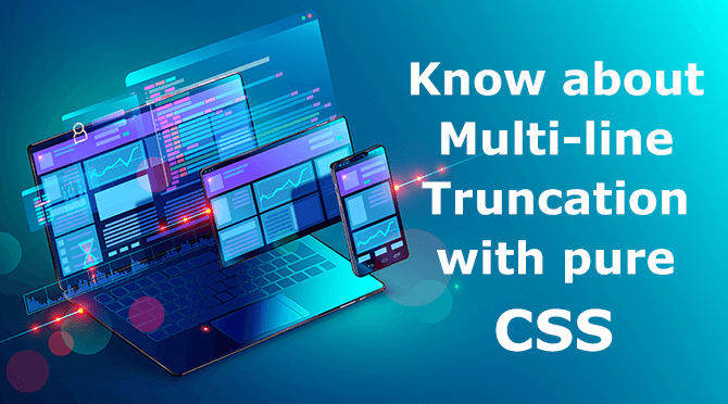 Know about Multi-line Truncation with pure CSS || Learn CSS
