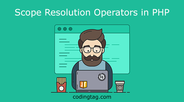 Scope Resolution Operators in PHP