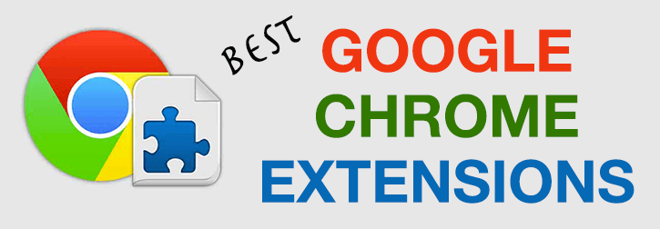 Top 30 Google Chrome Extensions for Bloggers and Marketers