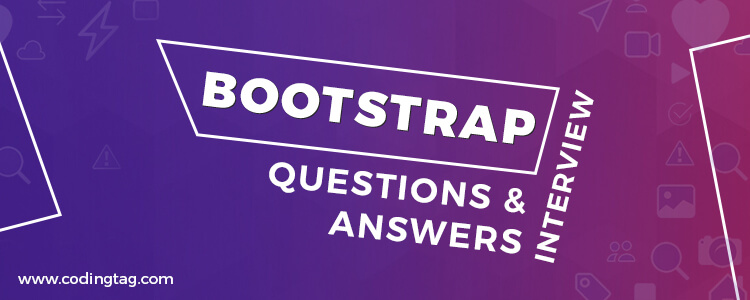 Top 45 Bootstrap Interview Questions