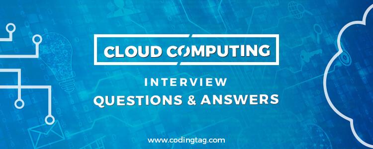 Top 30 Cloud Computing Interview Questions