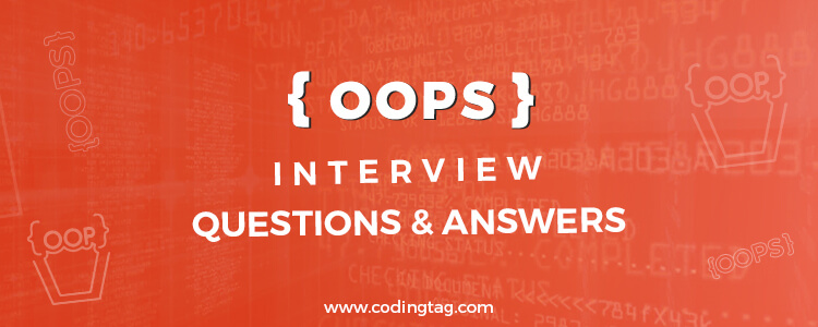 Top 30 OOPS Interview Questions