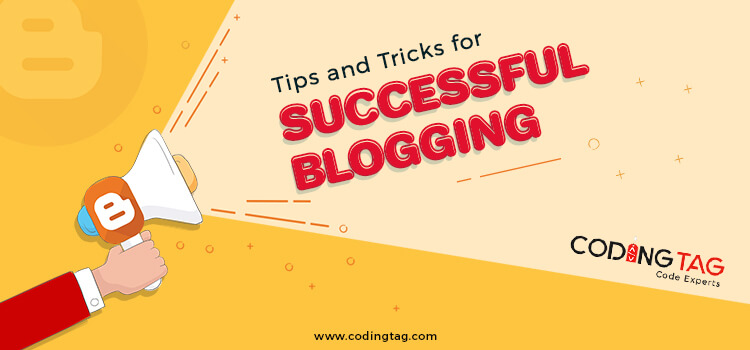 Tips and Tricks for Successful Blogging