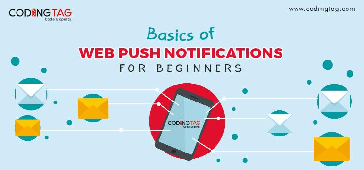 Basics of Web Push Notifications for Beginners