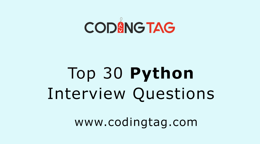 Top 30 Python Interview Questions