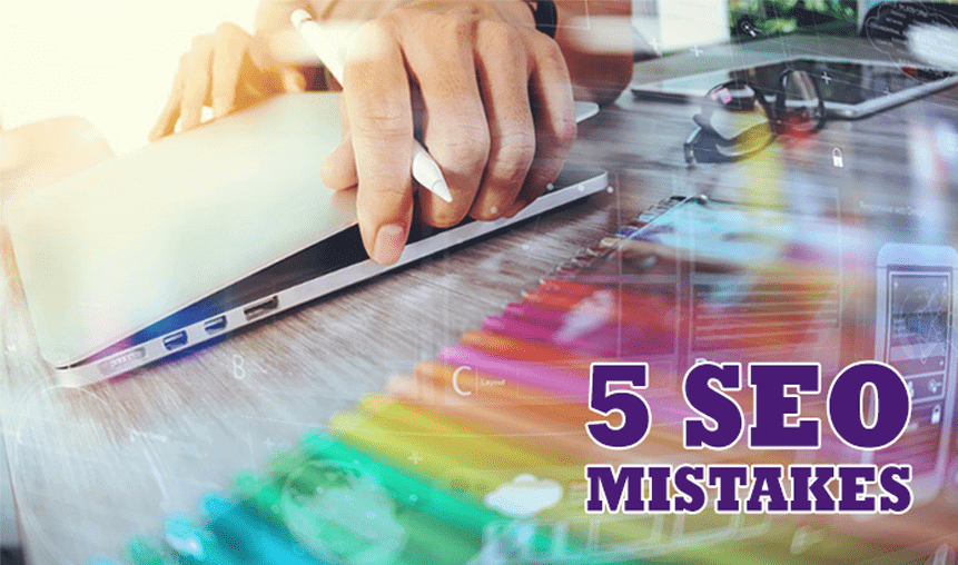 5 SEO Mistakes That Could Penalize Your Website