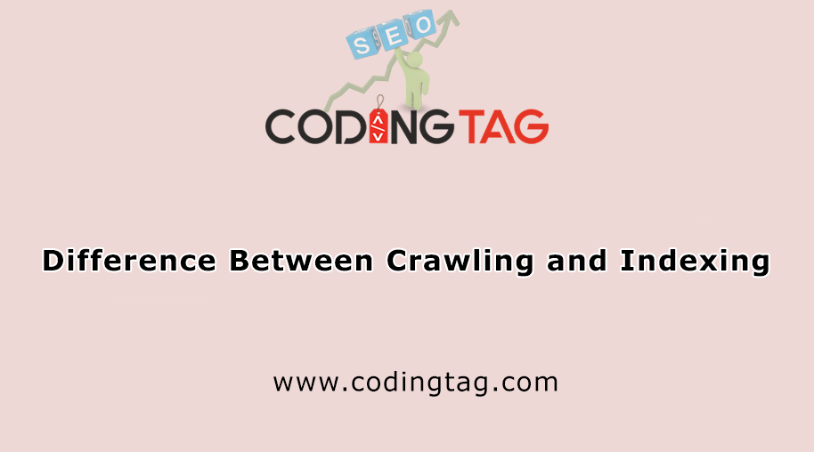 Difference Between Crawling and Indexing