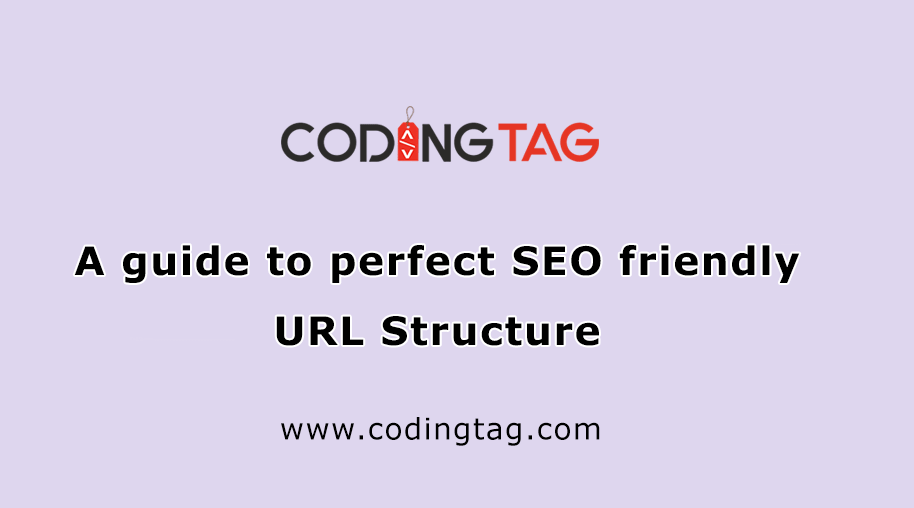 A guide to perfect SEO friendly URL Structure