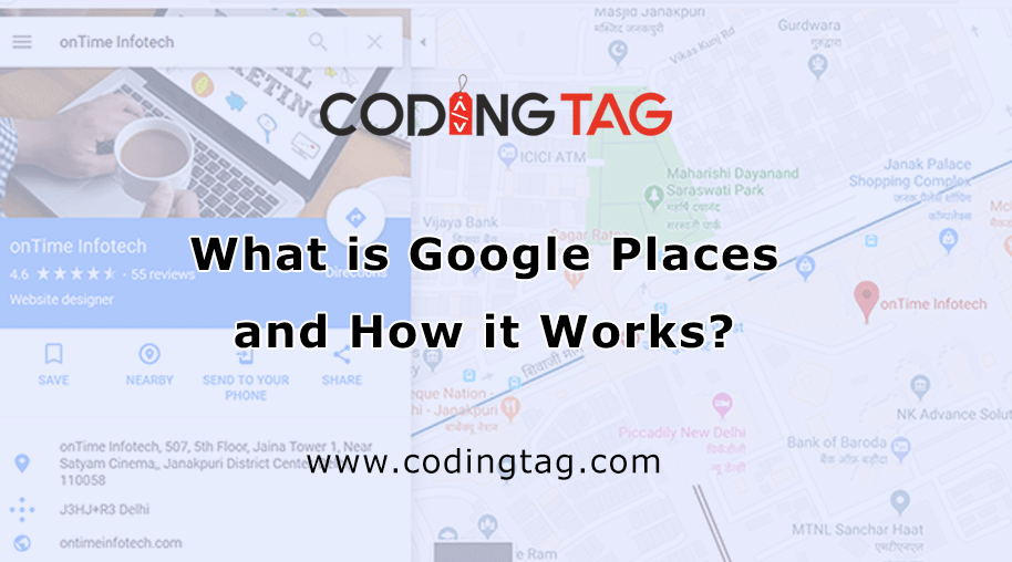 What is Google Places and How it Works?