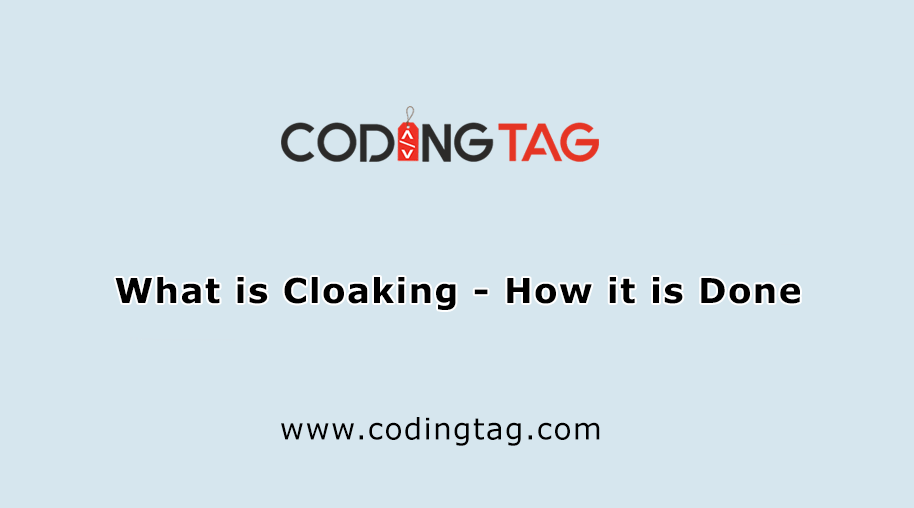 What is Cloaking - How it is Done