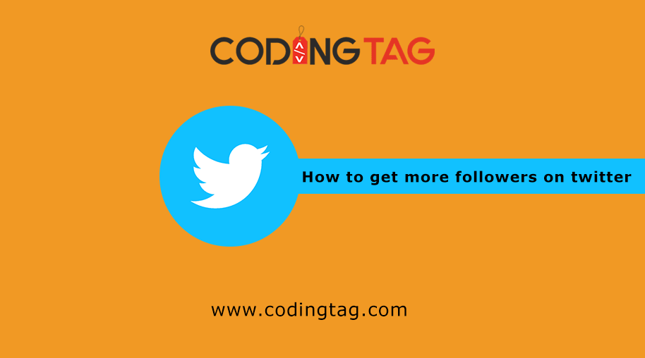 Best Ways To Increase Your Twitter Followers