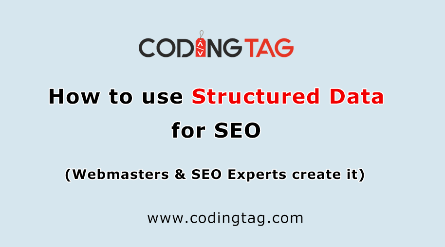 How to Use Structured Data for SEO?