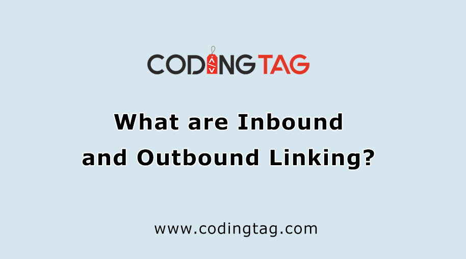 What are Inbound and Outbound Linking?