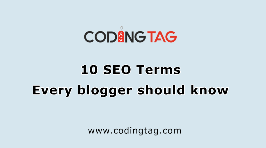 10 SEO Terms Every blogger should know