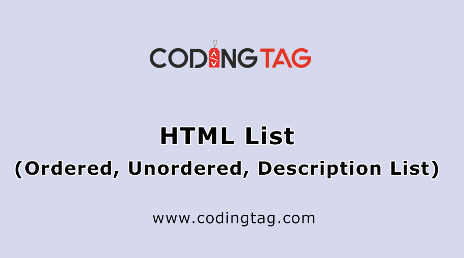 HTML List (Ordered, Unordered, Description List)