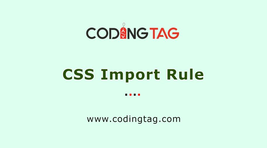 CSS Import Rule