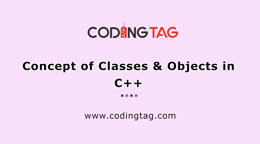 Concept of Classes & Objects in C++