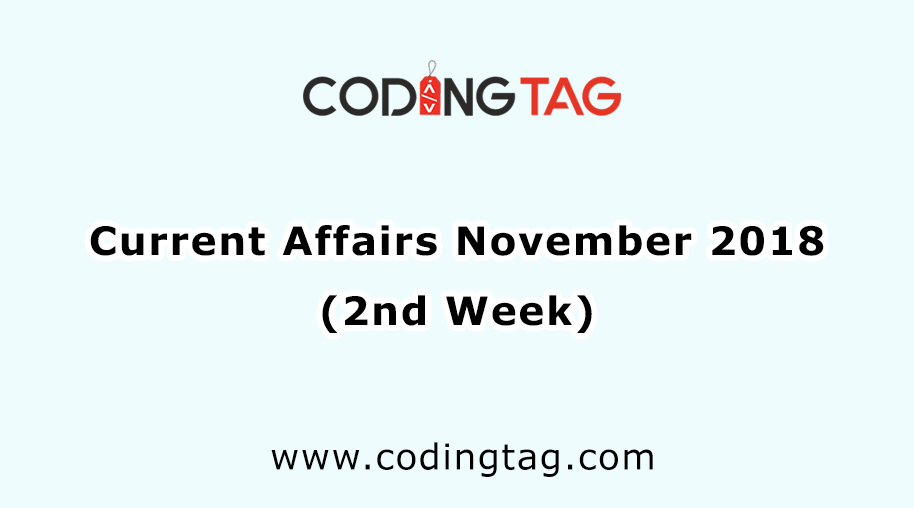 Current Affairs November 2018 (2nd Week)