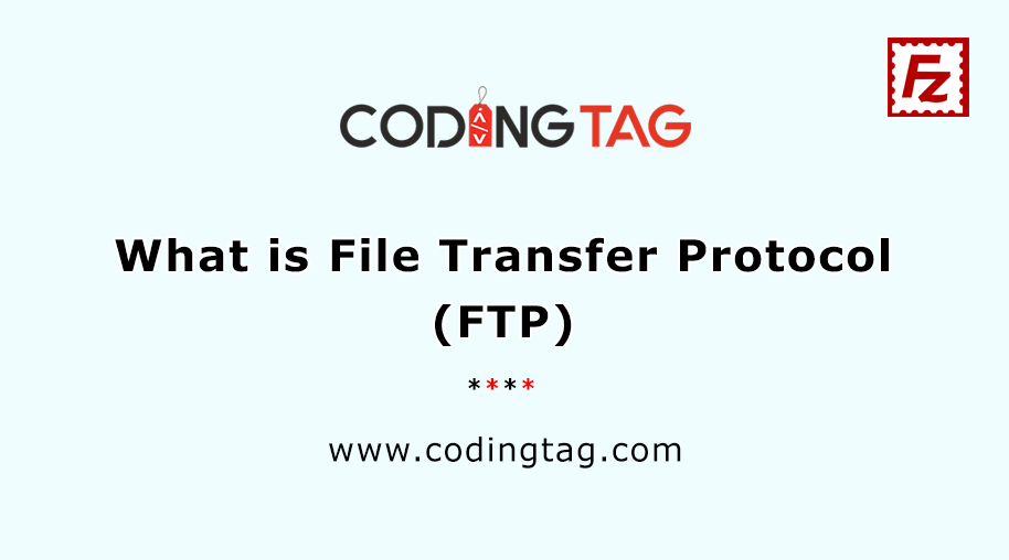 What is File Transfer Protocol (FTP)