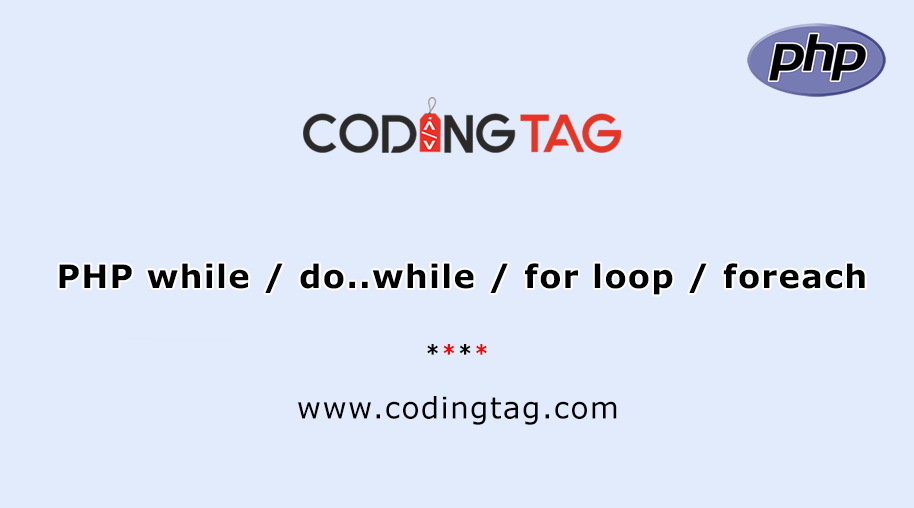 PHP while / do..while / for loop / foreach