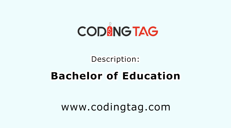 Bachelor of Education (B.Ed.)