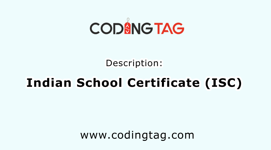 Indian School Certificate (ISC)