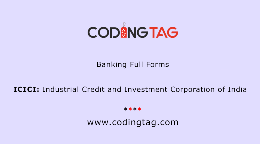 Industrial Credit and Investment Corporation of India (ICICI)