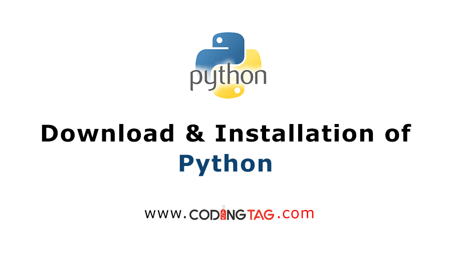 Download and Installation of Python
