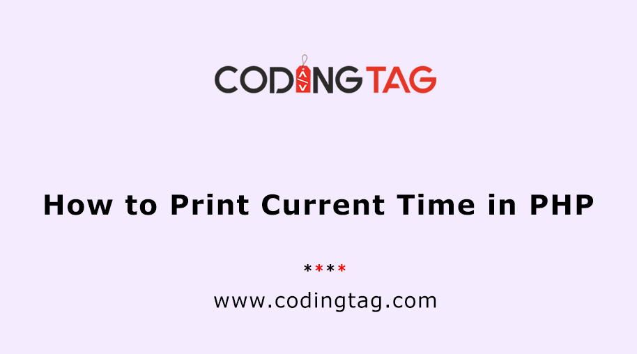 How to Print Current Time in PHP