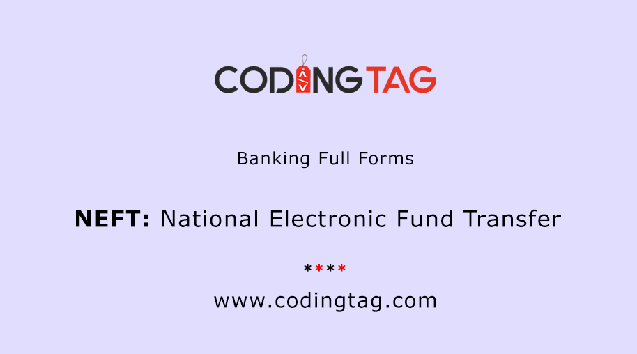 National Electronic Fund Transfer (NEFT)