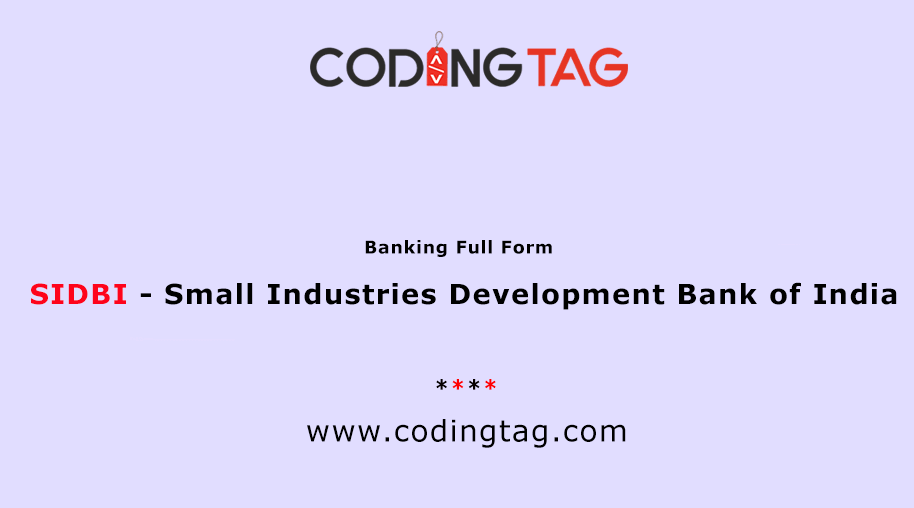 Small Industries Development Bank of India (SIDBI)