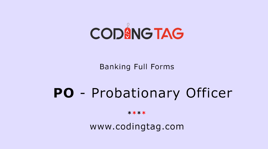Probationary Officer (PO)