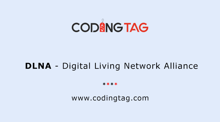 Digital Living Network Alliance (DLNA)