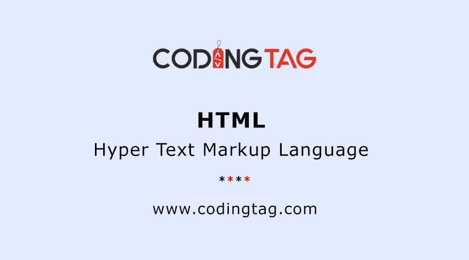 Hyper Text Markup Language (HTML)