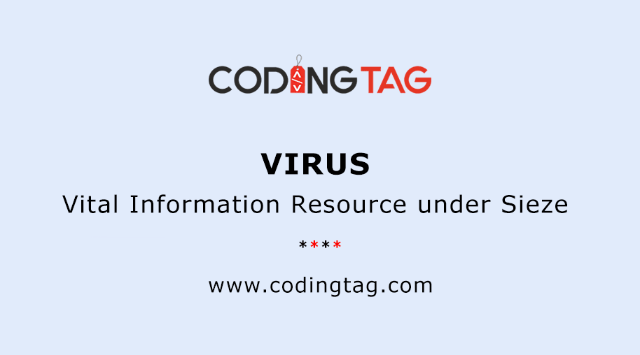 Vital Information Resource under Sieze (VIRUS)