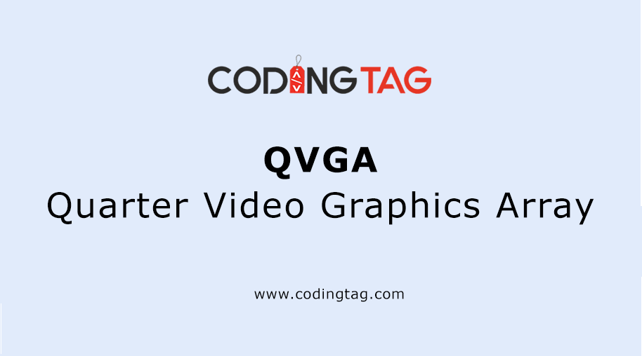Quarter Video Graphics Array (QVGA)