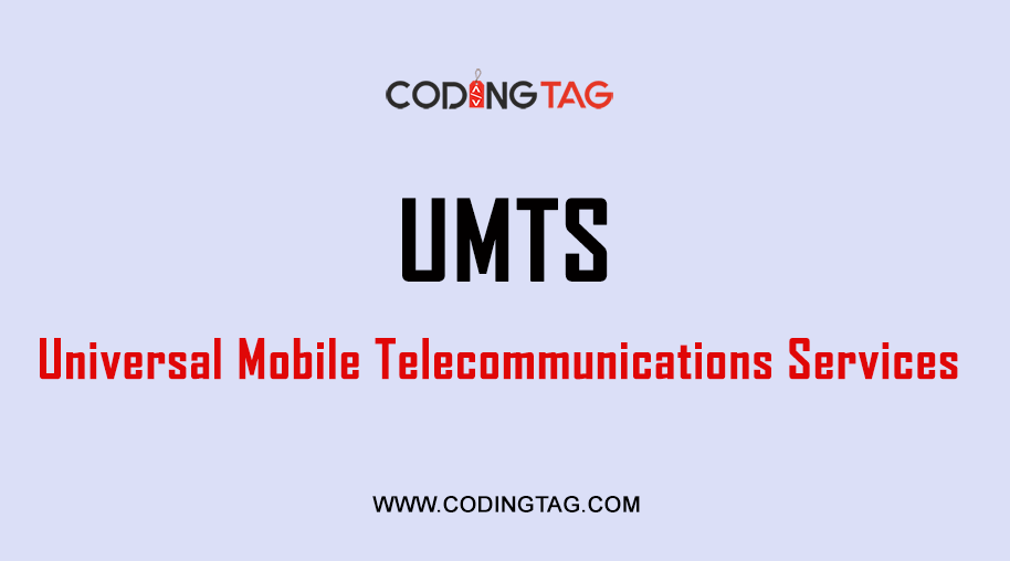 Universal Mobile Telecommunications Services (UMTS)