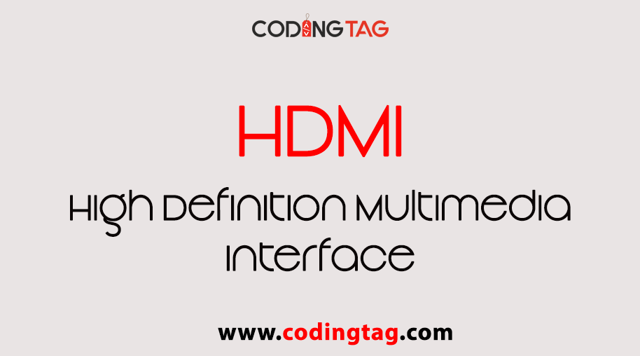 High Definition Multimedia Interface (HDMI)