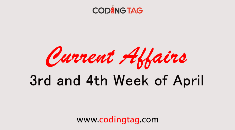 Current Affairs April 2019 (3rd & 4th Week)