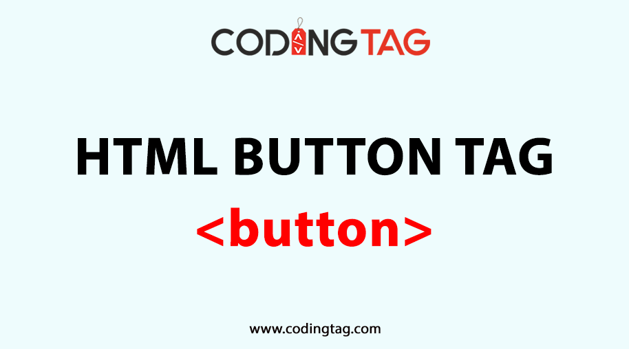HTML BUTTON (<button>) Tag