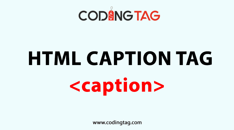 HTML CAPTION (<caption>) Tag