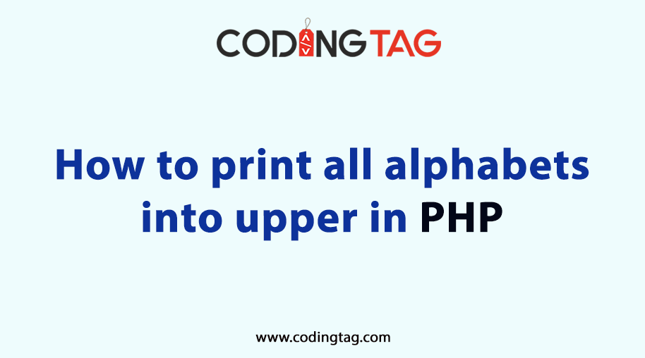How to print all alphabets into upper in php