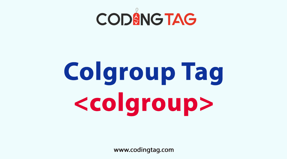 HTML COLGROUP (<colgroup>) Tag