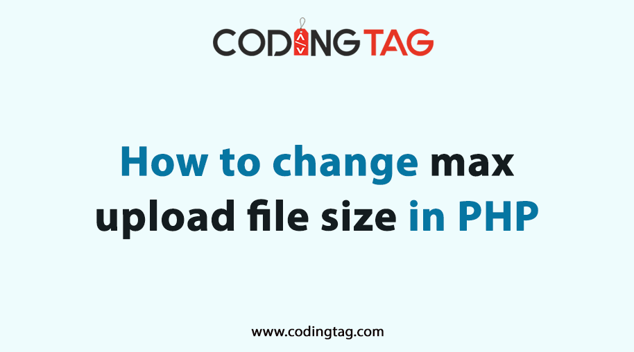 How to change max upload file size in php