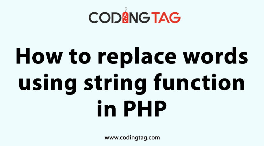 How to replace words using string function in php