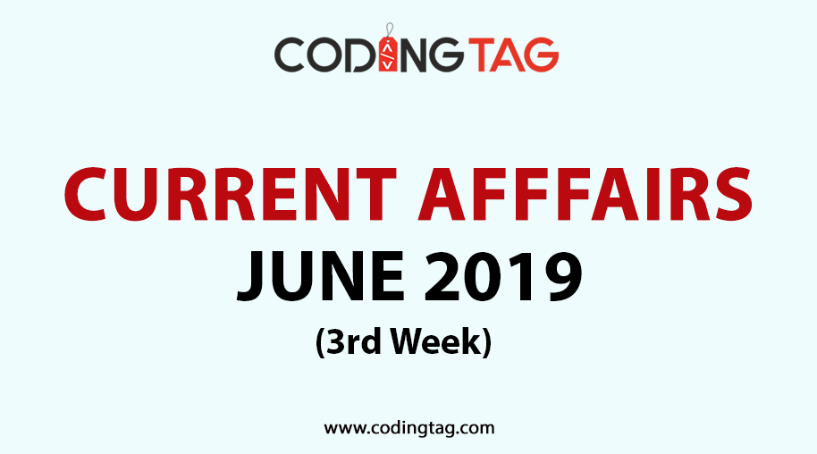 Current Affairs June 2019 (3rd Week)