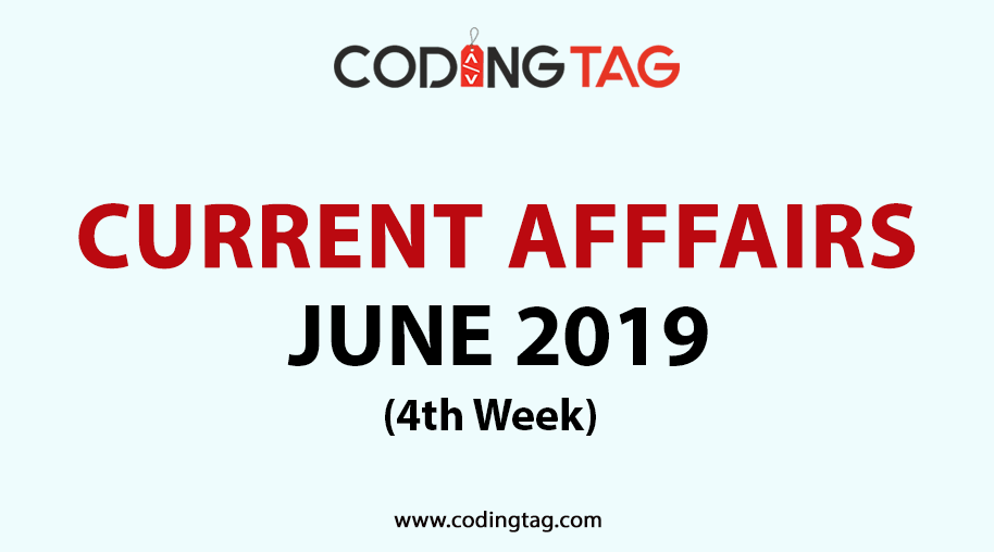 Current Affairs June 2019 | SSC | RRB | LIC | Online Exams
